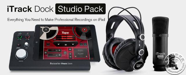 Focusrite发布iPad录音套装 iTrack Dock Studio Pack
