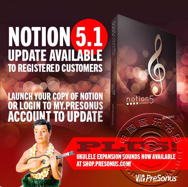 PreSonus的音乐打谱软件Notion升级到5.1版