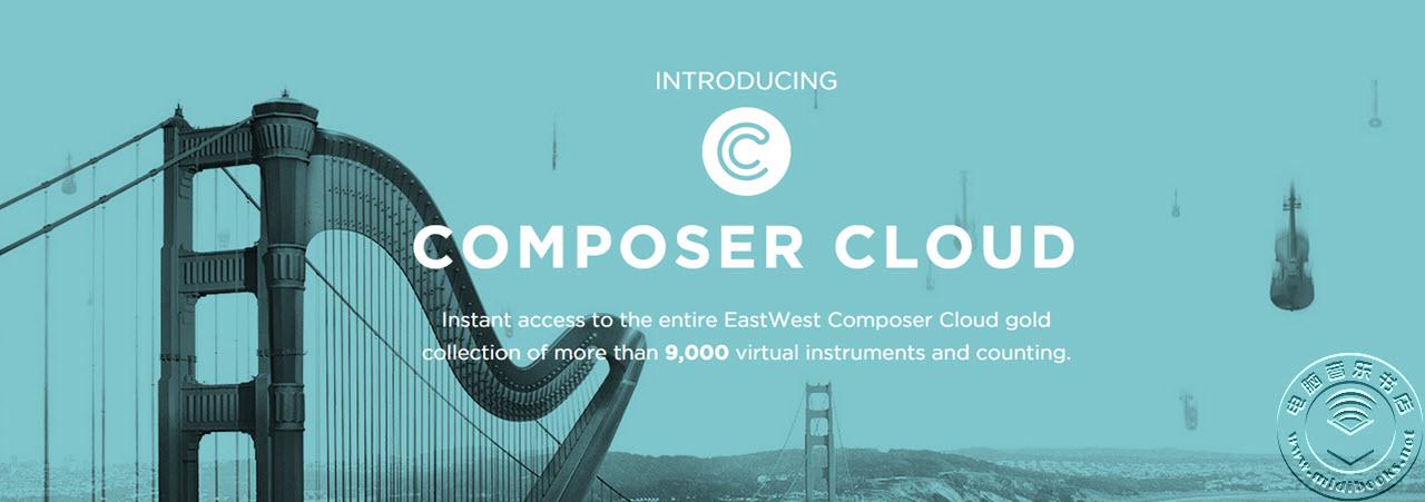EastWest 也发布 ComposerCloud(作曲云)订阅计划