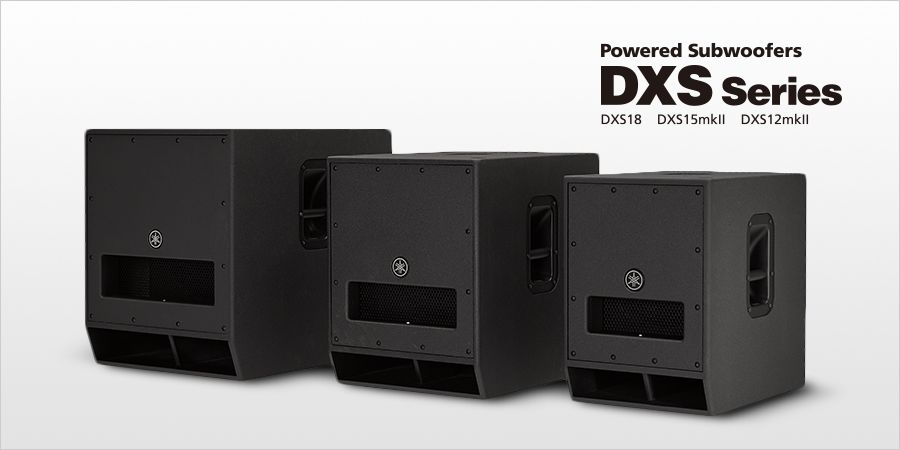 YAMAHA(雅马哈)发布升级版 DXS12mkII 和 DXS15mkII 有源超低音音箱