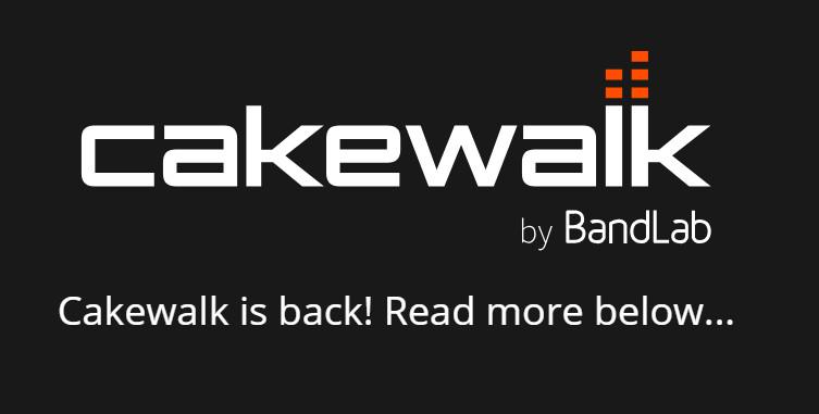 来自Cakewalk的最新消息,在BandLab的掌控下前途一片光明