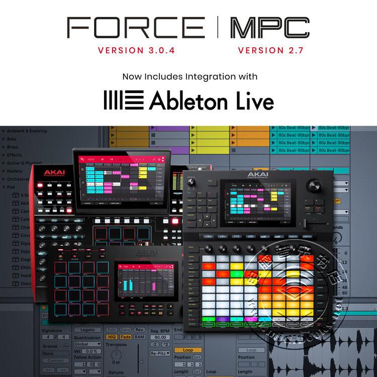 Akai宣布Force和MPC工作站的最新固件更新已集成Ableton