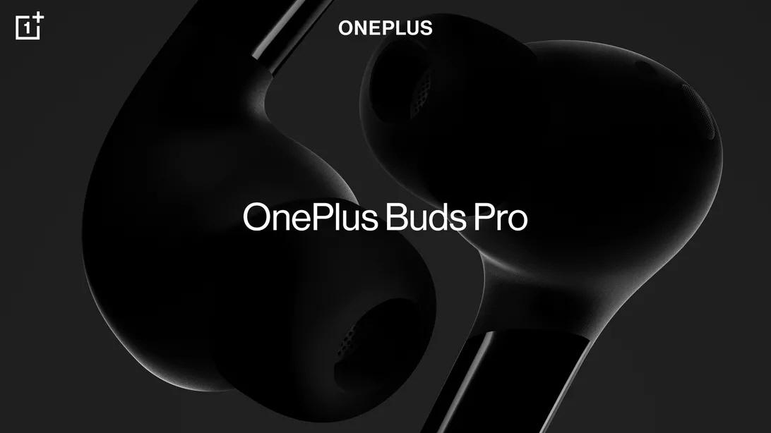 一加公布OnePlus Buds Pro高端耳塞产品 带自适应降噪特性