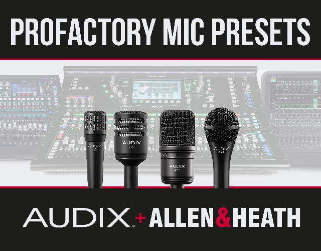 Allen & Heath 和 Audix 发布用于A&H数字调音台的话筒预置程序